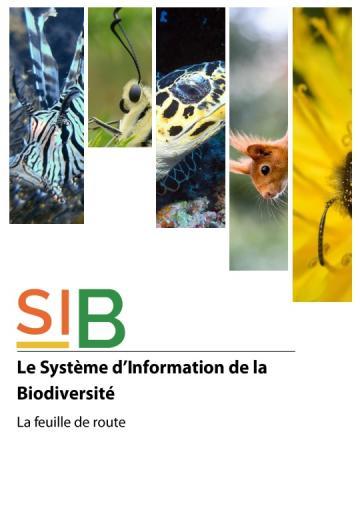 La feuille de route SIB Système d'information sur la biodiversité